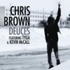 Deuces (feat. Tyga & Kevin McCall) - Single