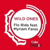 Wild Ones (Coke Studio Fusion Mix) [feat. Myriam Fares]