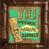 100 Vintage Hawaiian Songs