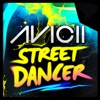 Street Dancer (Remixes), Avicii