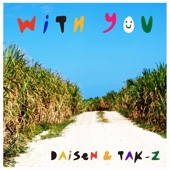 WITH YOU feat. TAK-Z