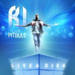 Live 4 Die 4 [David May Mix] feat. Pitbull