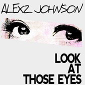 Look At Those Eyes (The Demolition Crew Remix) - Single