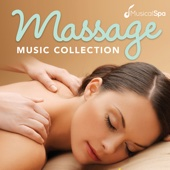 Massage Music Collection: Relaxing Music for Spa, Meditation, Relaxation, Massage & Healing