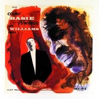Count Basie Swings - Joe Williams Sings - Count Basie & Joe Williams
