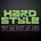 Hardstyle Top 100 Best Of 2012