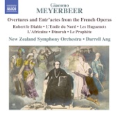 Robert le Diable: Overture - New Zealand Symphony Orchestra & Darrell Ang