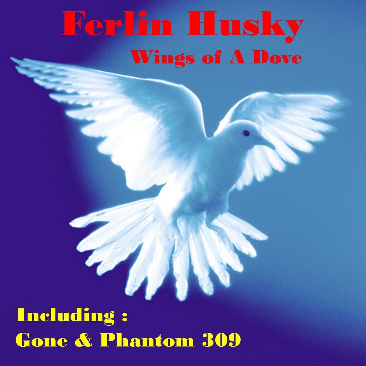 Ferlin Husky Wings Of A Dove
