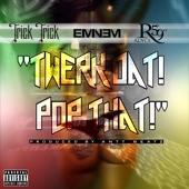 """Twerk Dat Pop That (feat. Eminem & Royce da 5'9"""") - Single"""