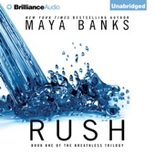 Maya Banks - Rush: The Breathless Trilogy, Book 1 (Unabridged)  artwork