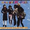 New York Tapes 72-73, New York Dolls