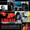 TwentyFourSeven, UB40