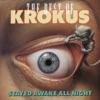 Stayed Awake All Night, Krokus