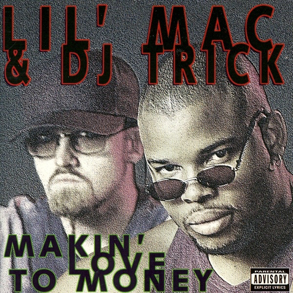 Makin Love to Money dj trick  Lil Mac CD cover