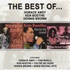 The Best of Horace Andy, Ken Boothe & Dennis Brown