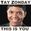 This Is You (feat. Upwords) - Single, Tay Zonday