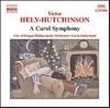 Hely-Hutchinson: A Carol Symphony, Gavin Sutherland & The City of Prague Philharmonic Orchestra