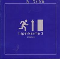 Amondó - Hiperkarma