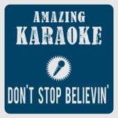 Don't Stop Believin' (Karaoke Version) [Originally Performed By Journey]