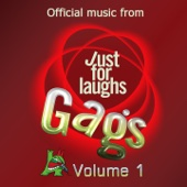 Just for Laughs Gags Music, Vol. 1