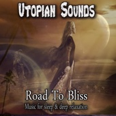 Road To Bliss-Music for sleep & deep relaxation