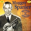Blue Turning Grey Over You  - Muggsy Spanier