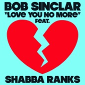 Love You No More (Radio Edit) [feat. Shabba Ranks] - Single
