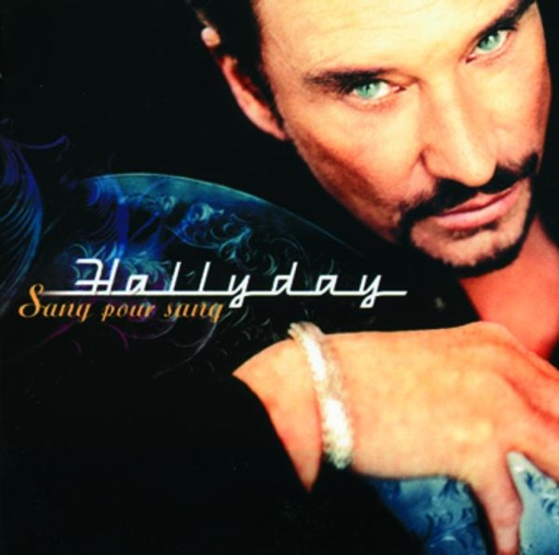Sang pour sang - Johnny Hallyday