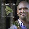Music for the Hawaiian Islands, Vol. 1 Hawaii Keawe