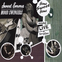 Sweet Emma And The Mood Swingers - Breaking Up The House