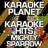 Good Morning Mr Walker (Karaoke Version With Background Vocals) [Originally Performed By Mighty Sparrow] - A-Type Player
