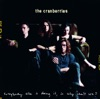 Everybody Else Is Doing It, So Why Can't We?, The Cranberries