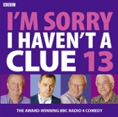 I'm Sorry I Haven't A Clue: Compilation 1 (Volume 13)