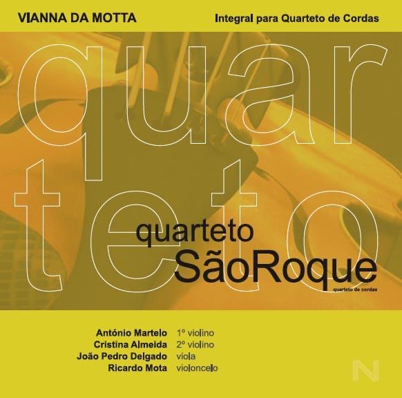 Da Motta Integral para Quarteto de Cordas Quarteto São Roque António Martelo Cristina Almeida João Pedro Delgado  Ricardo Mota CD cover