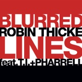 Blurred Lines (feat. T.I. & Pharrell) - Single
