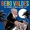 Afro Cuban Jazz, Bebo Valdés
