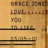 Love You to Life - EP, Grace Jones