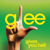 Gives You Hell (Glee Cast Version) - Single