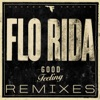Flo Rida - Good Feeling  J.O.B. Remix
