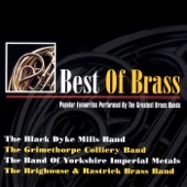 Best of Brass - Popular Favourites Performed By the Greatest Brass Bands