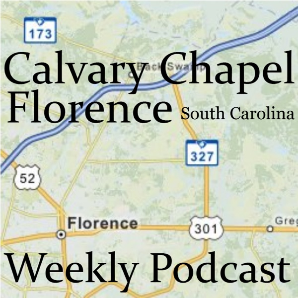 Calvary Chapel Florence Weekly Audio Podcast