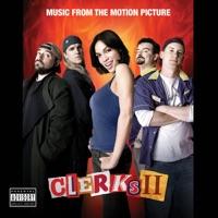Clerks II - Official Soundtrack