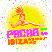 Pacha Ibiza Workout Mix