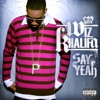 Say Yeah - Single, Wiz Khalifa