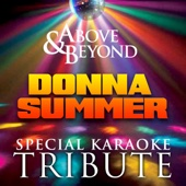 Above and Beyond (In the Style of Donna Summer) [Karaoke Versions]