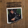 Sings the Ballads of the True West, Johnny Cash