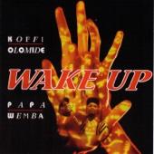 Koffi Olomide & Papa Wemba - Wake Up artwork