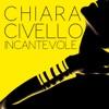 Incantevole - Single, Chiara Civello
