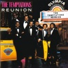 Reunion, The Temptations