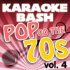 Karaoke Bash: Pop Go the 70s, Vol. 4